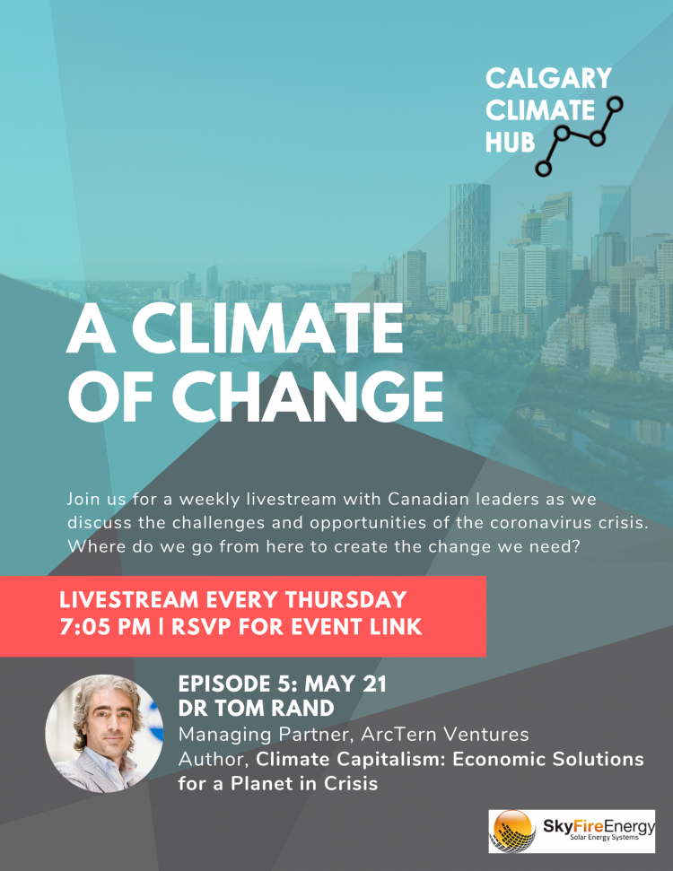 A Climate of Change Episode 5: Tom Rand
