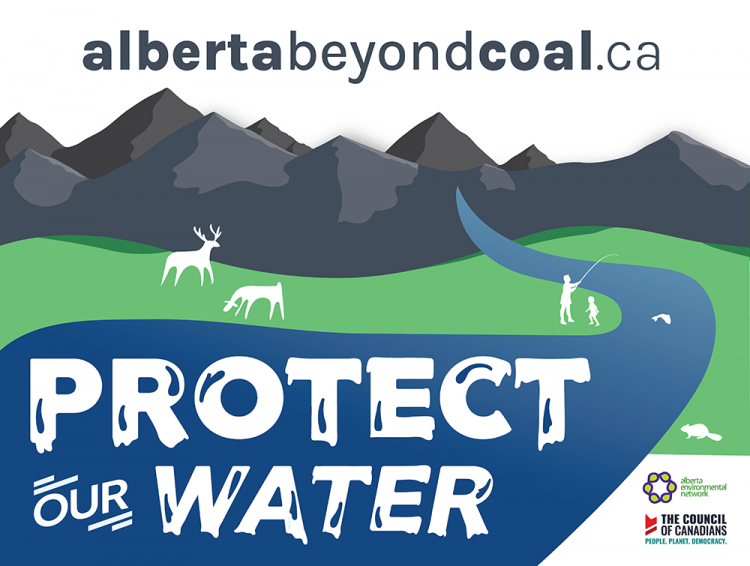 Protect Our Water: Alberta Beyond Coal